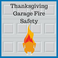 Blue Sky Builders Garage Fire Safety on Thanksgiving