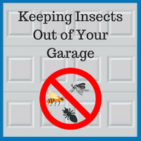 keeping flies, ants, mosquitos out of your garage