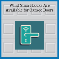 Blue Sky Builders garage entry doors smart locks