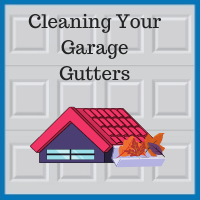 Blue Sky Builders garage gutter cleaning water damage prevention
